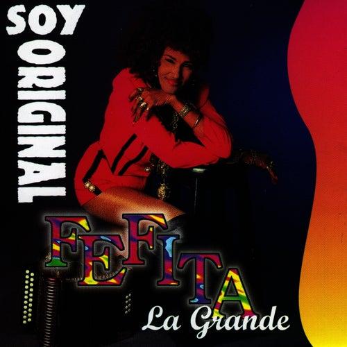 Play & Download Soy Original by Fefita La Grande | Napster