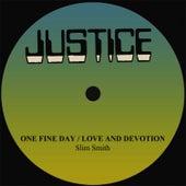 Slim Smith One Fine Day/Love And Devotion by Slim Smith