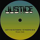 Horace Andy Ain't No Sunshine by Horace Andy