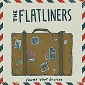 Play & Download Count Your Bruises - Single by The Flatliners | Napster