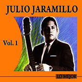Play & Download Lo Mejor Volume 1 by Julio Jaramillo | Napster