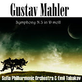 Play & Download Gustav Mahler: Symphony No 3 in D-moll by Sofia Philharmonic Orchestra | Napster