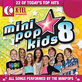 Play & Download Mini Pop Kids 8 by Minipop Kids | Napster