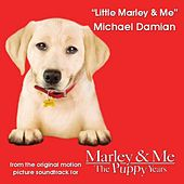 Play & Download Little Marley & Me by Michael Damian | Napster