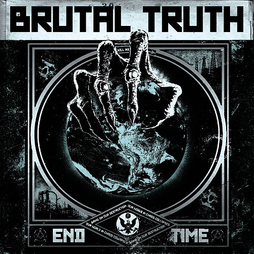 End Time by Brutal Truth