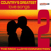 Country's Greatest Love Songs, Volume 2 by The Mick Lloyd Connection