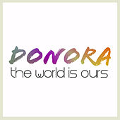 The World Is Ours - Single by Donora