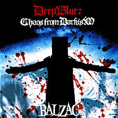 Play & Download Deep Blue: Chaos From Darkism by Balzac | Napster