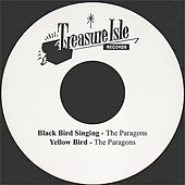 Play & Download Blackbird Singing by The Paragons | Napster