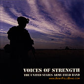 Voices of Strength by U.S. Army Field Band