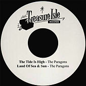 The Tide Is High by The Paragons