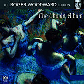 The Chopin Album by Roger woodward
