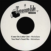 Come On Little Girl by The Melodians