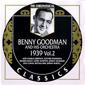 1939 Vol. 2 by Benny Goodman