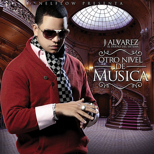 Play & Download Otro Nivel De Musica by J. Alvarez   Napster