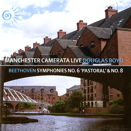 Play & Download Beethoven: Symphonies No. 6 & No. 8 by Manchester Camerata | Napster