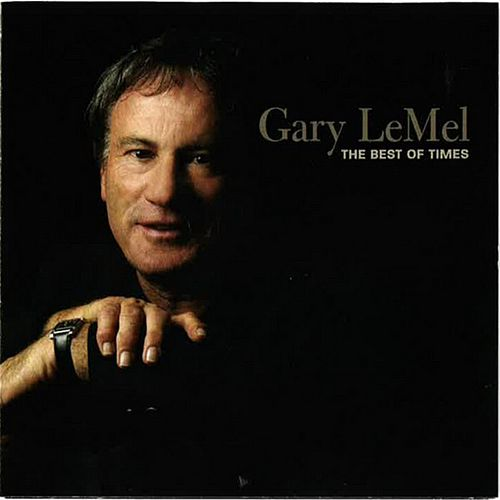 Play & Download The Best of Times by Gary LeMel | Napster