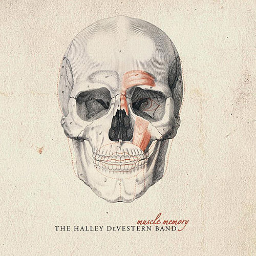 Play & Download Muscle Memory by The Halley Devestern Band | Napster