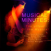 Play & Download Musical Minutes -The Offset Of the Musical (Digitally Remastered) by Various Artists | Napster