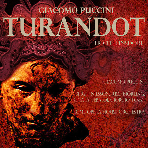 Leinsdorf Conducts Puccini - Turandot (Digitally Remastered) by Erich Leinsdorf