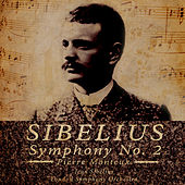 Play & Download Monteux Conducts Sibelius - Symphony No.2 in D, Op.43 (Digitally Remastered) by Pierre Monteux | Napster