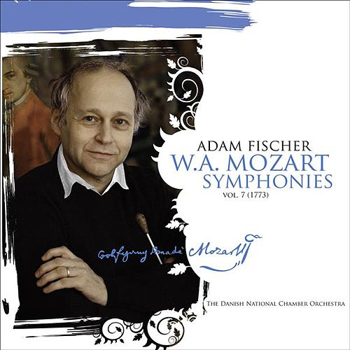 Play & Download Mozart, W.A.: Symphonies, Vol.  7  - Nos. 22-25, 27 by Adam Fischer | Napster