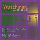 Watchman, Tell Us of the Night by Various Artists