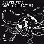 Play & Download 8 by Culver City Dub Collective | Napster