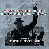 Winston S Churchill's  History Of The Second World War - Volume 2 - Their Finest Hour by Winston Churchill
