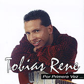 Play & Download Por Primera Vez by Tobias Rene | Napster