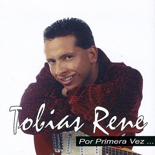 Por Primera Vez by Tobias Rene