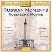 Play & Download Russian Moments (50 Golden Moments of Classical Music) by Various Artists | Napster