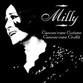Play & Download Canzoni Come Costume, Canzoni Come Civilta' by Milly | Napster