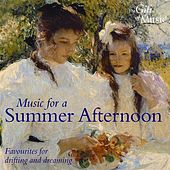 Music for A Summer Afternoon (Favourites for Drifting and Dreaming) by Various Artists