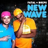 Play & Download New Wave by Fatal | Napster