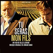 Play & Download Tu Seras Mon Fils by Armand Amar | Napster