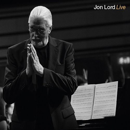 Play & Download Jon Lord Live by Jon Lord | Napster