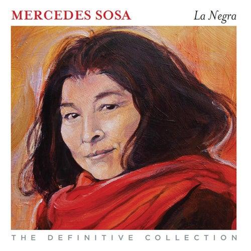 La Negra - The Definitive Collection by Mercedes Sosa