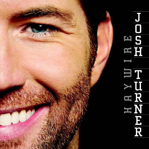 Haywire by Josh Turner