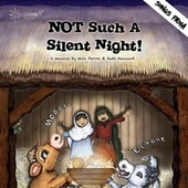 Play & Download Not Such a Silent Night! by Starshine Singers | Napster