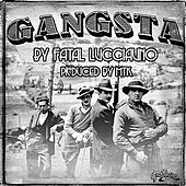 Play & Download Gangsta by Fatal Lucciauno | Napster