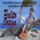 Prometimos No Llorar Vestida De Novia by Palito Ortega