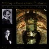 The Complete Piano Music of Mikalojus Konstantinas Čiurlionis, Vol. 1 by Nikolaus Lahusen