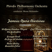 Famous Opera Overtures by Plovdiv Philharmonic Orchestra