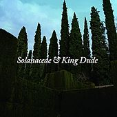 Solanaceae / King Dude - Split Single by Various Artists