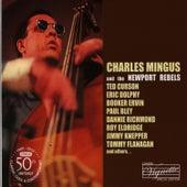 Charles Mingus and the Newport Rebels by Charles Mingus