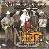Play & Download 23 Canciones Y Corridos by Los Nortenos De Cosala | Napster