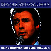 Play & Download Seine Grossten Erfolge, Vol. 6 by Peter Alexander | Napster