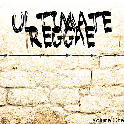 Play & Download Ultimate Reggae Volume 1 by Various Artists | Napster