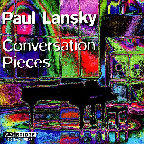Play & Download Conversation Pieces by Paul Lansky | Napster